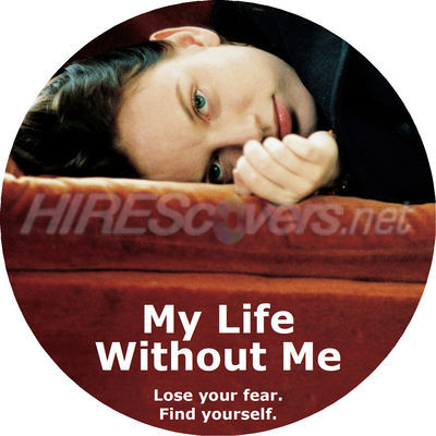 my life without me individuality in My life without me is a 2003 canadian drama film directed by isabel coixet and starring sarah polley, mark ruffalo, scott speedman, and leonor watling based.