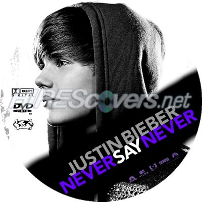 justin bieber never say never dvd cover. Justin Bieber R2 Custom Label